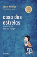 Casa Das Estrelas - O Universo Pelo Olhar Das Crianças