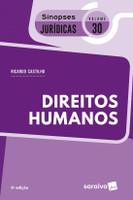 Direitos Humanos - Col. Sinopses Jurídicas - Vol. 30