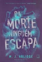 Da morte ninguém escapa (Português)