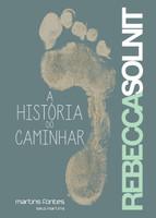 A História do Caminhar (Português)