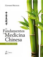 Os Fundamentos da Medicina Chinesa (Português)