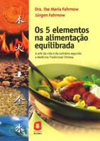 Os 5 Elementos na Alimentação Equilibrada (Português)
