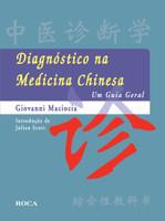 Diagnóstico na Medicina Chinesa: Um Guia Geral (Português)