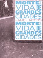 Morte e vida de grandes cidades (Português)