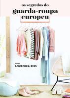 Os segredos do guarda-roupa europeu (Português)