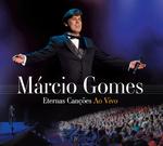Márcio Gomes - Eternas Canções ao Vivo