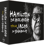 Box Hamilton De Holanda Toca Jacob do Bandolim - 4 Discos