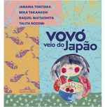 Vovó Veio do Japão