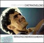 Sem Lenço Sem Documento - O Melhor de Caetano Veloso