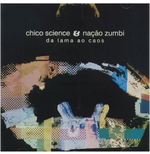 Chico Science E Nação Zumbi - Da Lama Ao Caos (CD