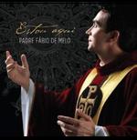 Padre Fabio De Melo - Estou Aqui (CD