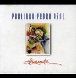 Paulinho Pedra Azul - Quarenta (CD)