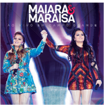 Maiara e Maraísa - Ao Vivo em Campo Grande (CD