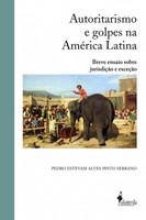 Autoritarismo e Golpes na América Latina (Português)