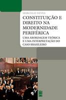 Constituição e Direito na Modernidade Periférica (Português)