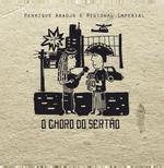 Henrique Araújo & Regional Imperial - O Choro do Sertão (CD)