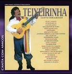 Teixeirinha - Canta Com Amigos (CD)