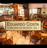 Box Eduardo Costa - O Melhor do Boteco (Vol. 01) (CD