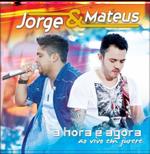 Jorge e Matheus - A Hora é Agora - Ao Vivo Em Jurerê (CD