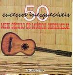 Meio Século De Música Sertaneja Vol.2 (CD