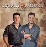 João Neto E Frederico- Só Modão (CD)