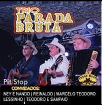 Trio Parada Bruta - Pit Stop (CD)