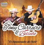 Tony Carreiro & Betinho - Os Apaixonados da Viola (CD)