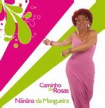 Nãnãna da Mangueira - Caminho de Rosas (CD