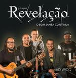 Grupo Revelaçã - O Bom Samba Continua - Ao Vivo (CD