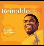 Reinaldo E Seus Convidados - Pagode De Ouro: Reinaldo E Seus Convidados (CD)