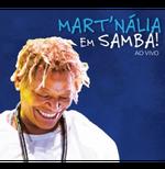 Mart'Nalia - Em Samba! - Ao Vivo (CD