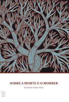Sobre a Morte e o Morrer (Português)
