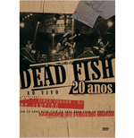 Dead Fish - 20 Anos ao Vivo (DVD) Hardcore do Terceiro Mundo