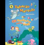 O Tubarão Martelo Apresenta (DVD) Os Habitantes do Fundo do Mar