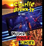 Charlie Brown Jr. - Música Popular Caiçara (Blu-Ray)