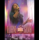Eliane Silva - Ao Vivo (DVD)