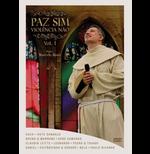 Paz Sim Violência Não - Volume 1 (DVD)