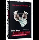 Polícia Federal A Lei É Para Todos - DVD