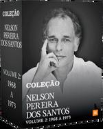 BOX NELSON PEREIRA DOS SANTOS, V.2: 1968 A 1973