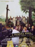 A PRIMEIRA MISSA Diretor: ANA CAROLINA