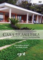 CASA BRASILEIRA Diretor: GNT
