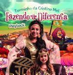Fazendo A Diferença (playback) - Cristina Mel (CD)