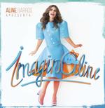 Aline Barros - Imaginaline (CD)