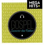 Sucessos das Rádios - Gospel - Mega Hits (CD)