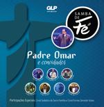 Padre Omar e Convidados - Samba de Fé (CD)