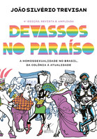 Devassos no Paraíso (4ª edição, revista e ampliada) - A homossexualidade no Brasil, da colônia à atualidade (Português)