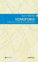 Homofobia - História e crítica de um preconceito (Português)