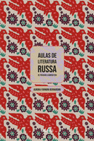 Aulas de Literatura Russa: de Púchkin a Gorenstein