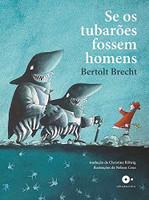 Se os Tubarões Fossem Homens (Português)