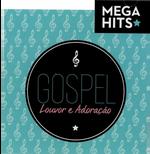 Louvor e Adoração - Gospel - Mega Hits (CD)